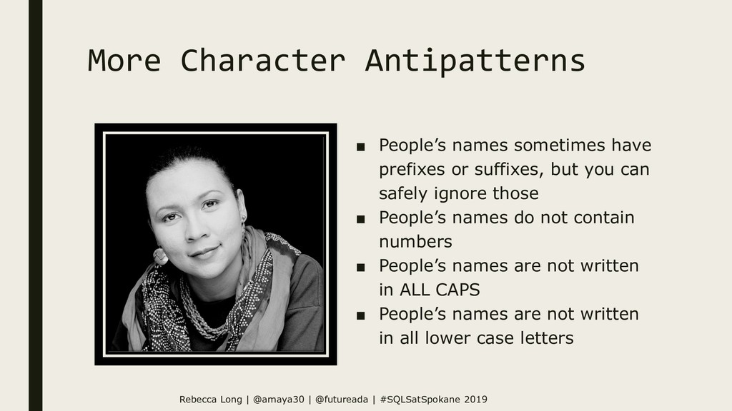 More Character Antipatterns ■ People's names so...