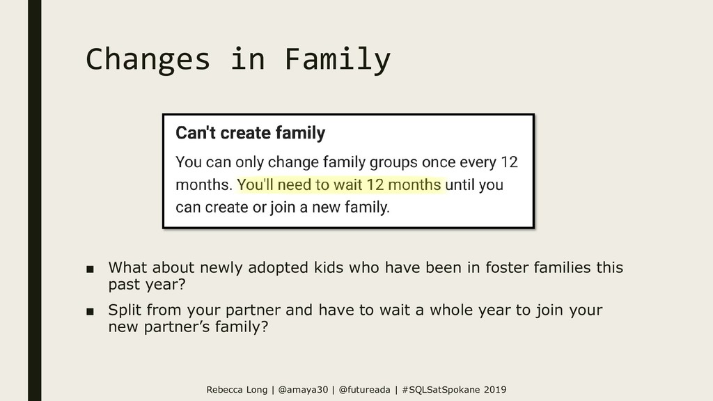 Changes in Family ■ What about newly adopted ki...