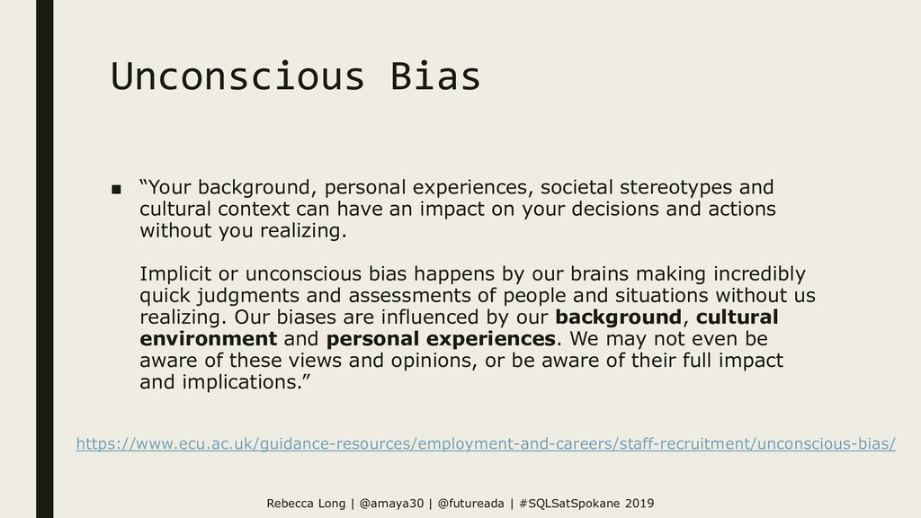 "Unconscious Bias ■ ""Your background, personal e..."
