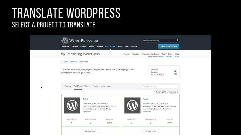 translate wordpress select a project to transla...