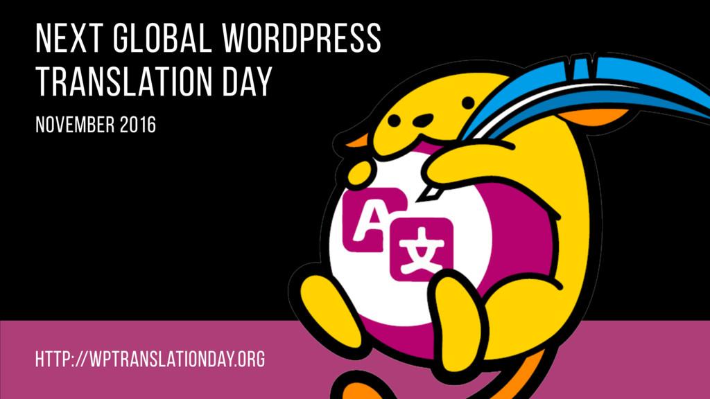 next global wordpress translation day november ...