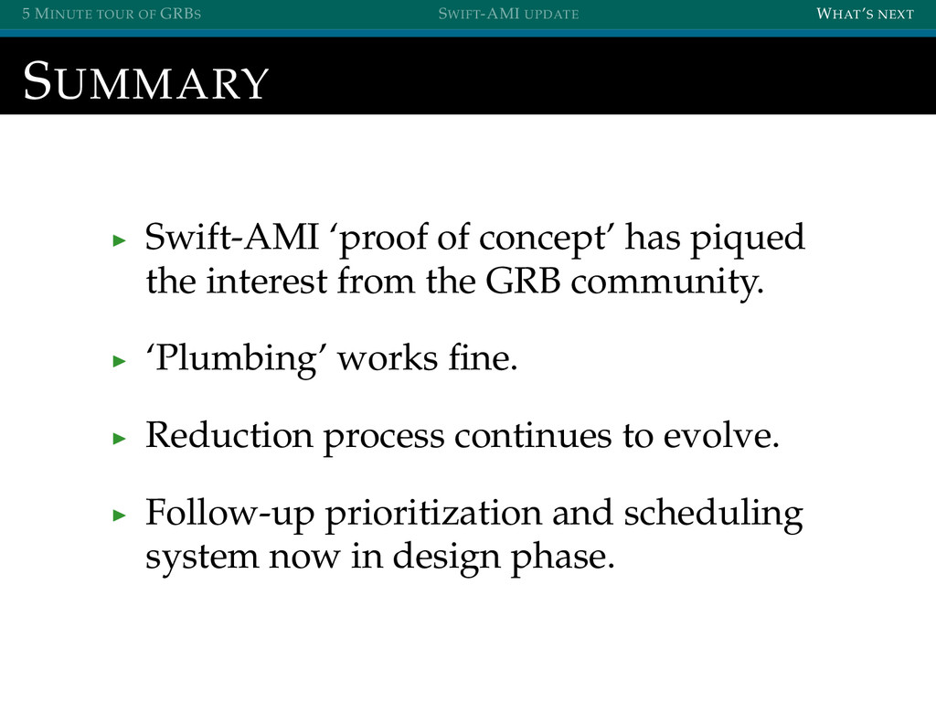 5 MINUTE TOUR OF GRBS SWIFT-AMI UPDATE WHAT'S N...