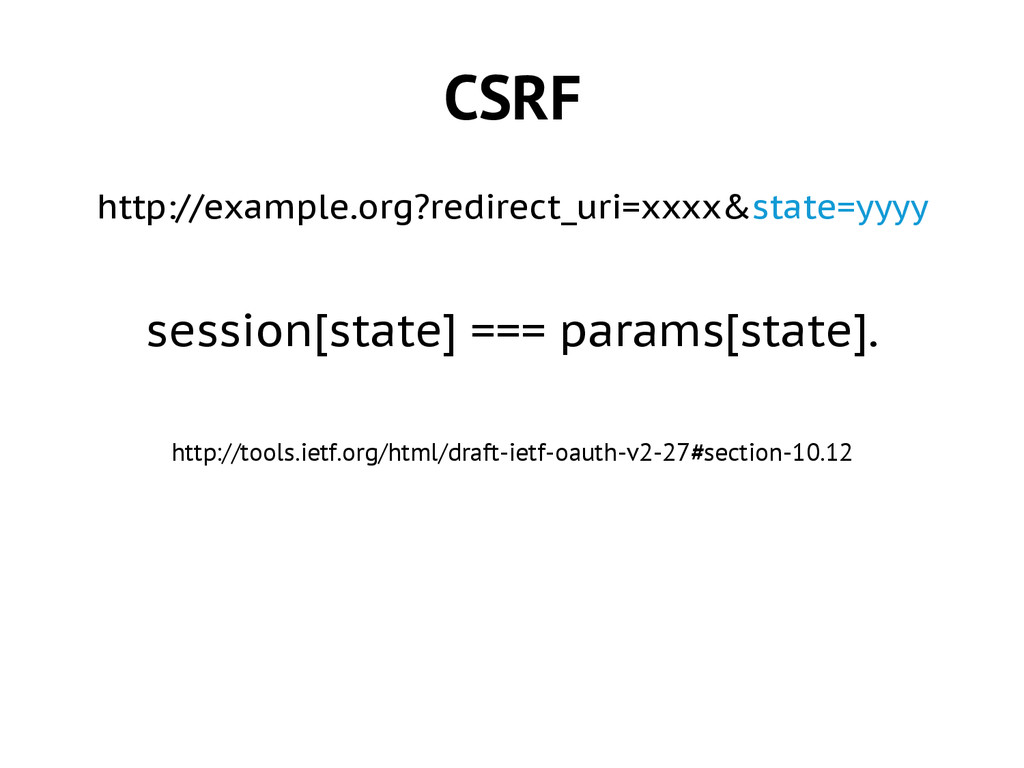 CSRF http://example.org?redirect_uri=xxxx&state...