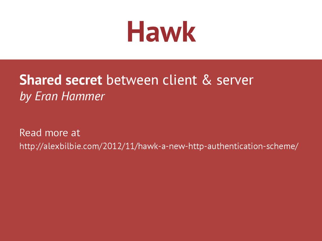 Hawk Shared secret between client & server by E...