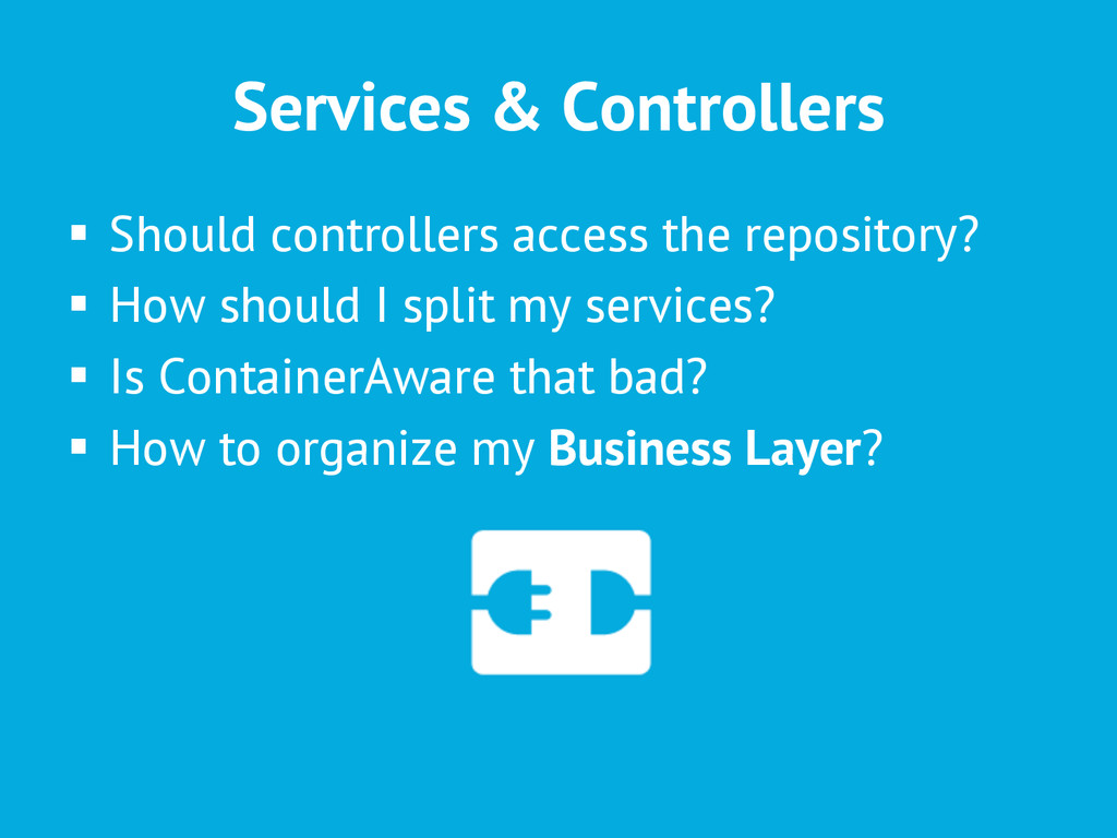 Services & Controllers § Should controllers a...