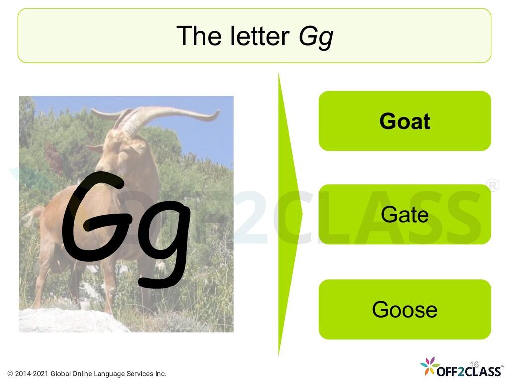 Gg The letter Gg Goat Gate Goose © 2014-2021 Gl...