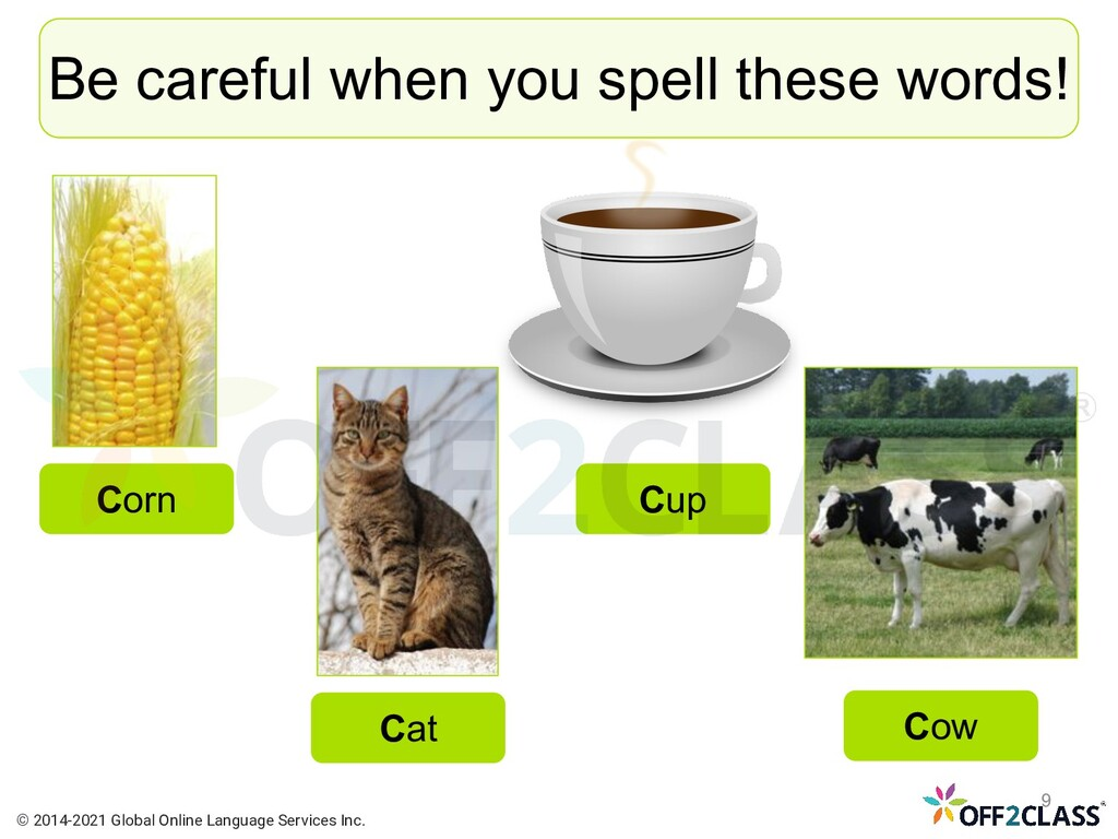 Be careful when you spell these words! Corn Cat...
