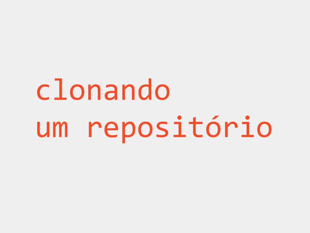clonando um repositório