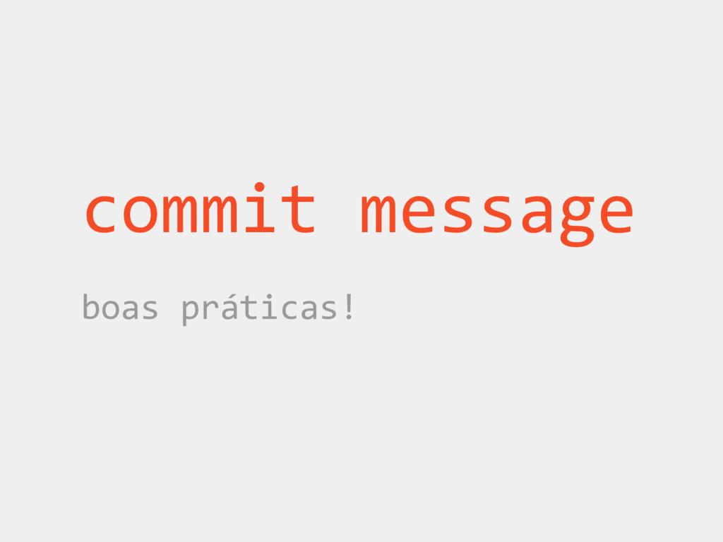 commit message boas práticas!