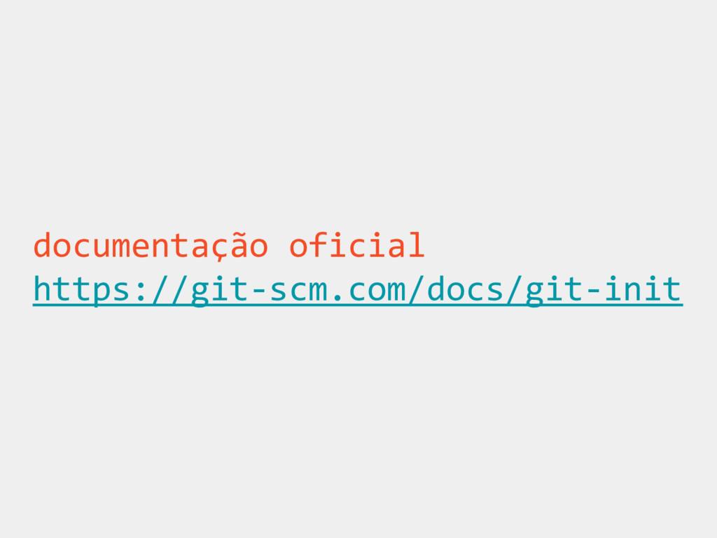 documentação oficial https://git-scm.com/docs/g...