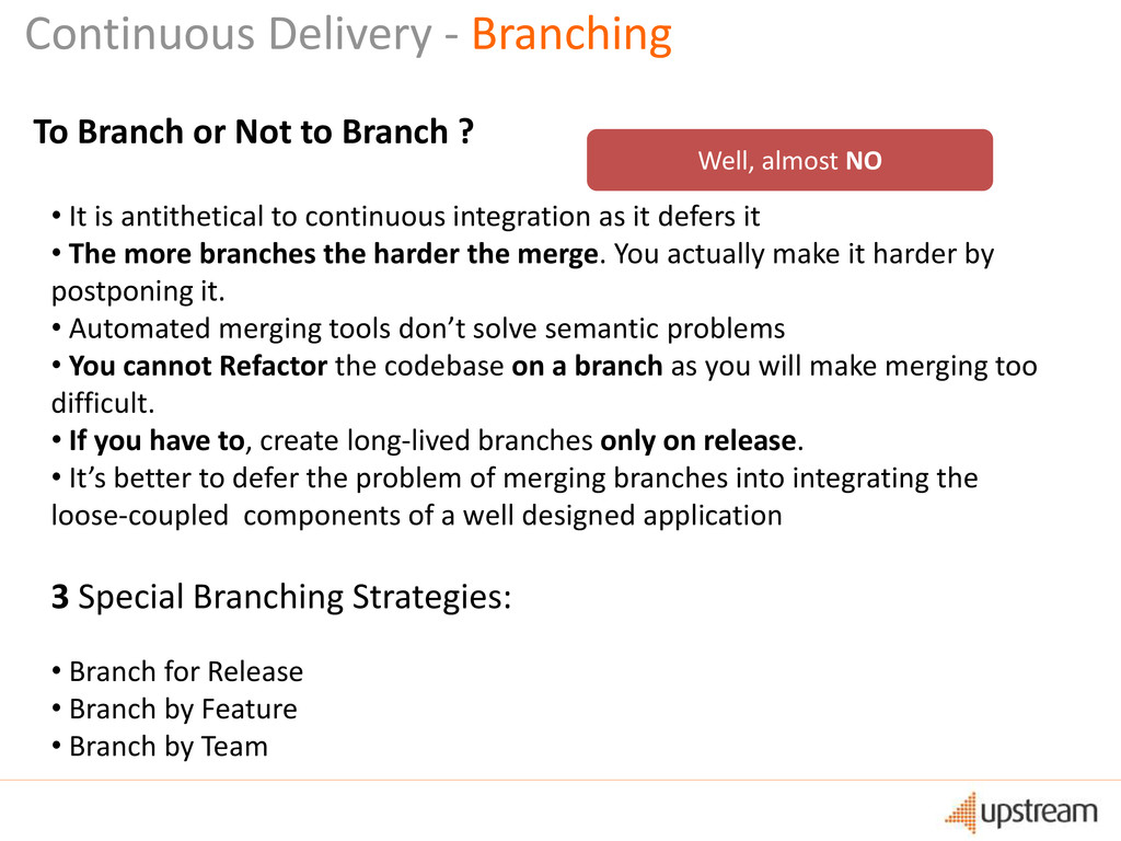Continuous Delivery - Branching To Branch or No...