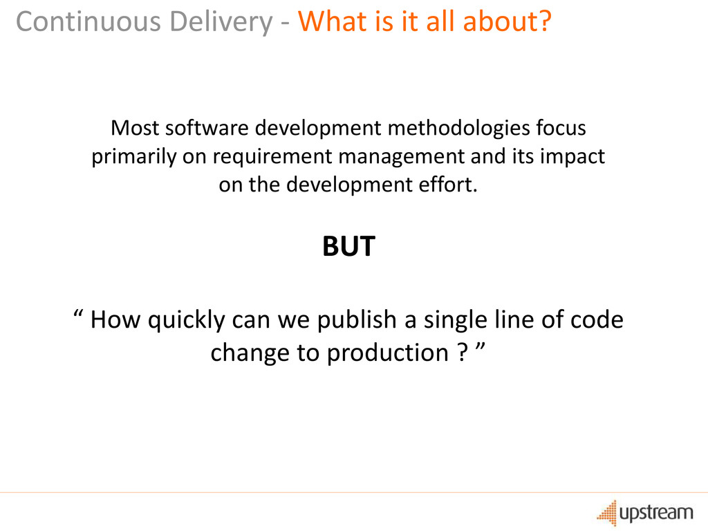 """Continuous Delivery - What is it all about? """" H..."""