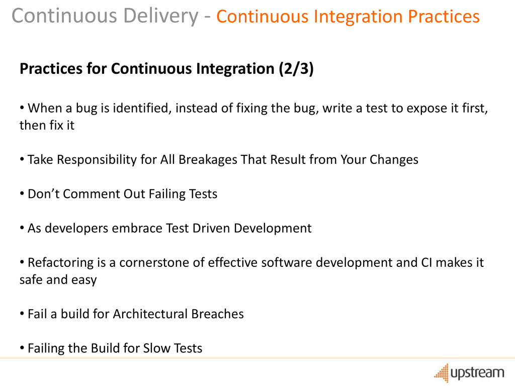 Practices for Continuous Integration (2/3) • Wh...