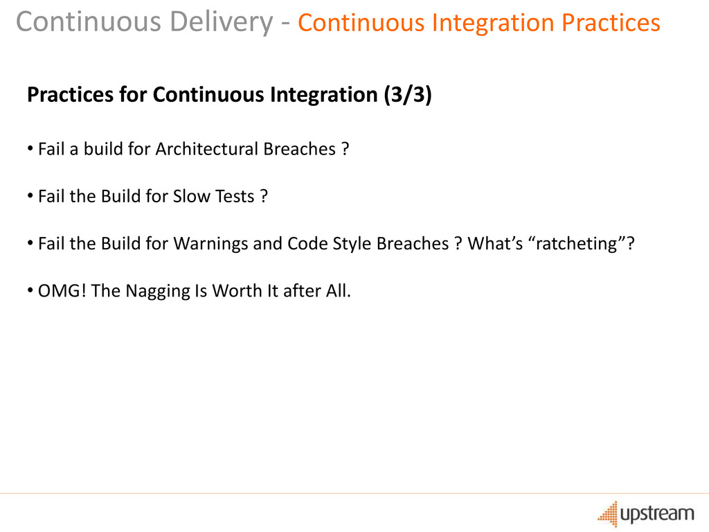 Practices for Continuous Integration (3/3) • Fa...