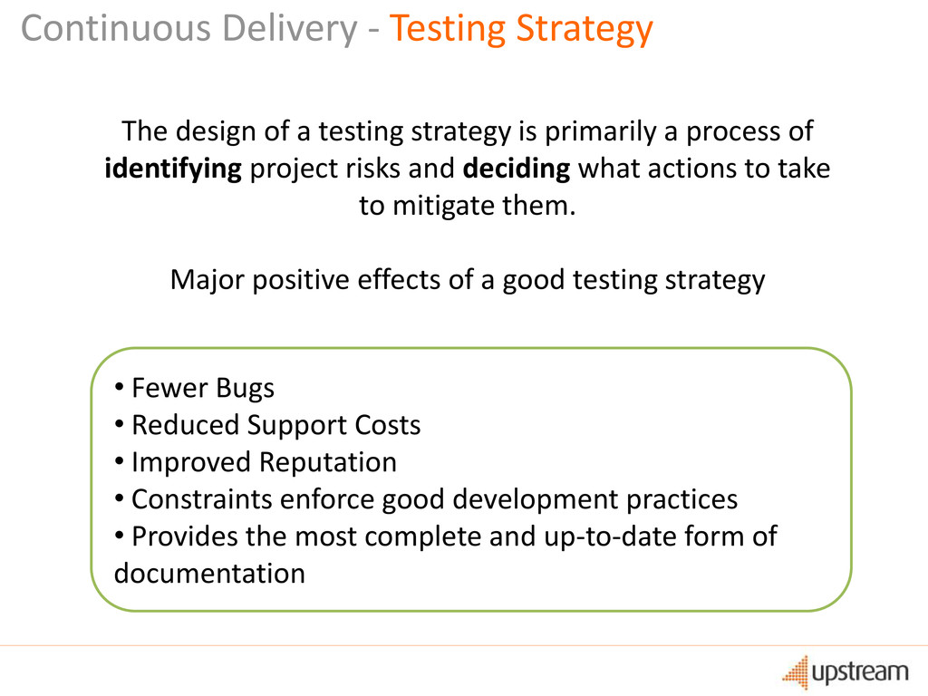 Continuous Delivery - Testing Strategy The desi...