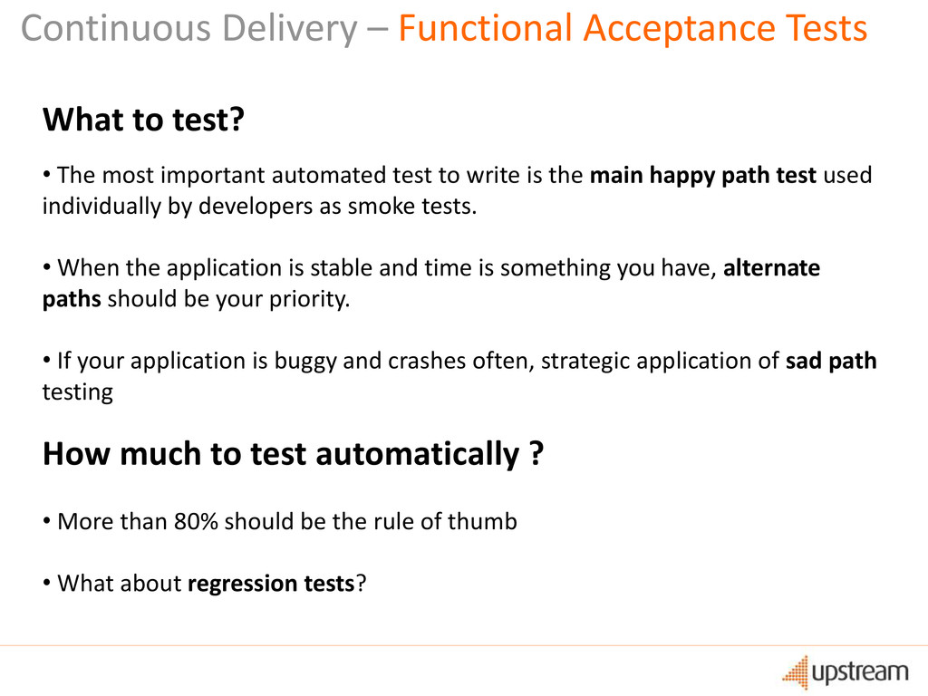 What to test? • The most important automated te...