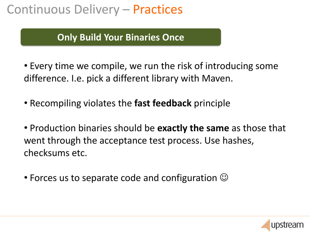 Continuous Delivery – Practices Only Build Your...