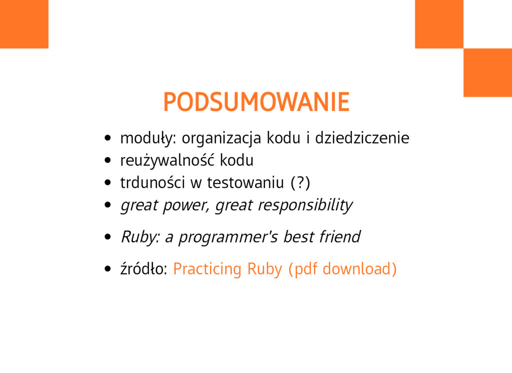 PODSUMOWANIE moduły: organizacja kodu i dziedzi...
