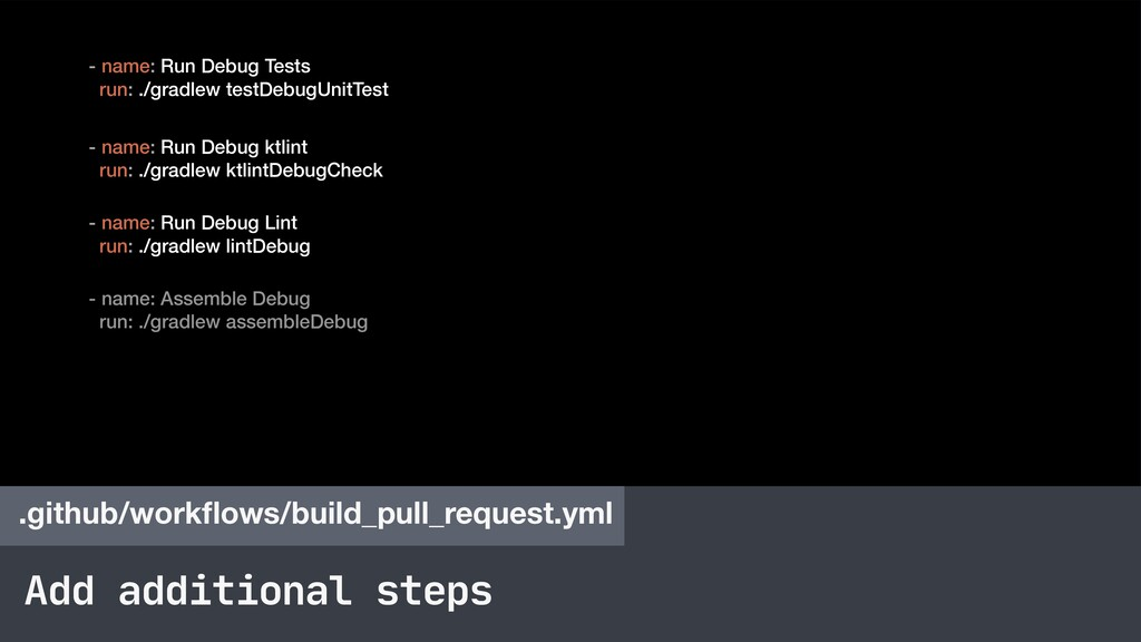 Add additional steps .github/workflows/build_pul...