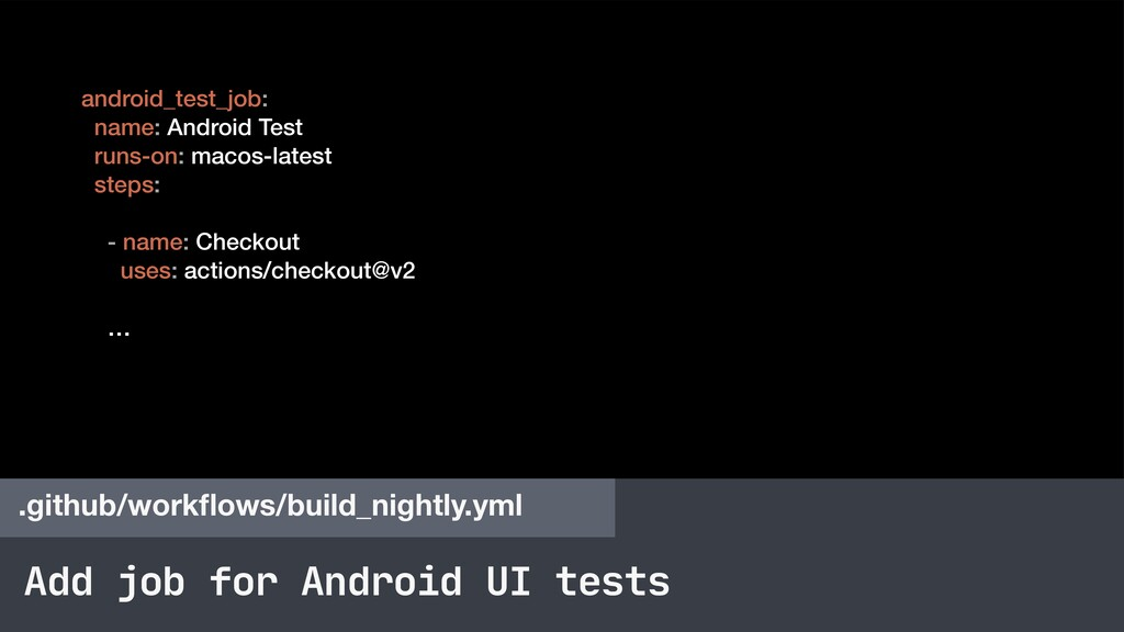 Add job for Android UI tests .github/workflows/b...