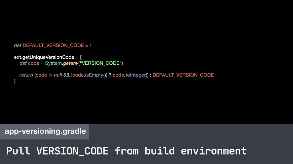 Pull VERSION_CODE from build environment app-ve...