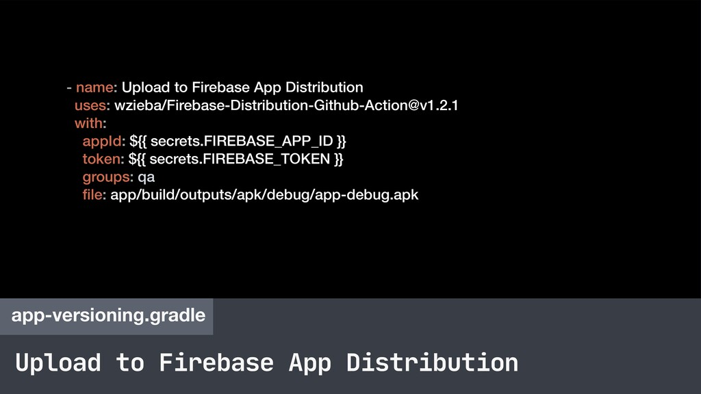 Upload to Firebase App Distribution app-version...
