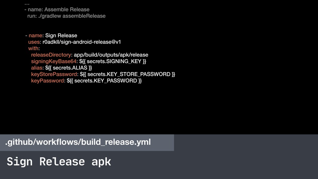 Sign Release apk .github/workflows/build_release...