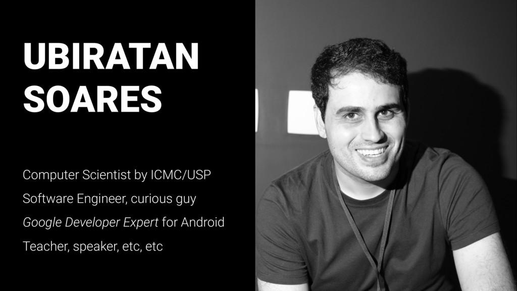 UBIRATAN SOARES Computer Scientist by ICMC/USP ...
