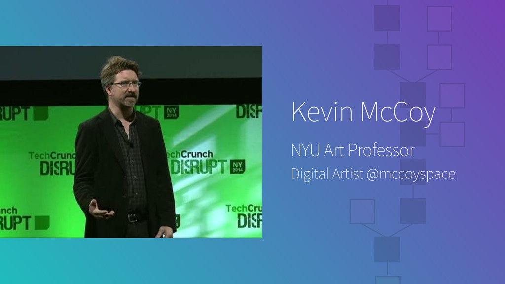 Kevin McCoy NYU Art Professor Digital Artist @m...