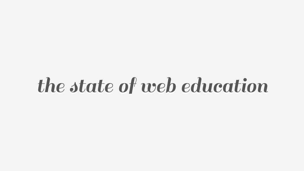 the state of web education