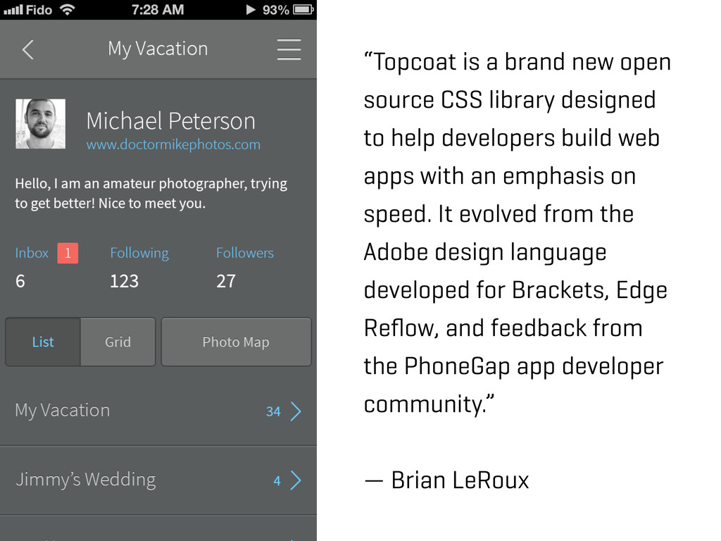 """Topcoat is a brand new open source CSS library..."