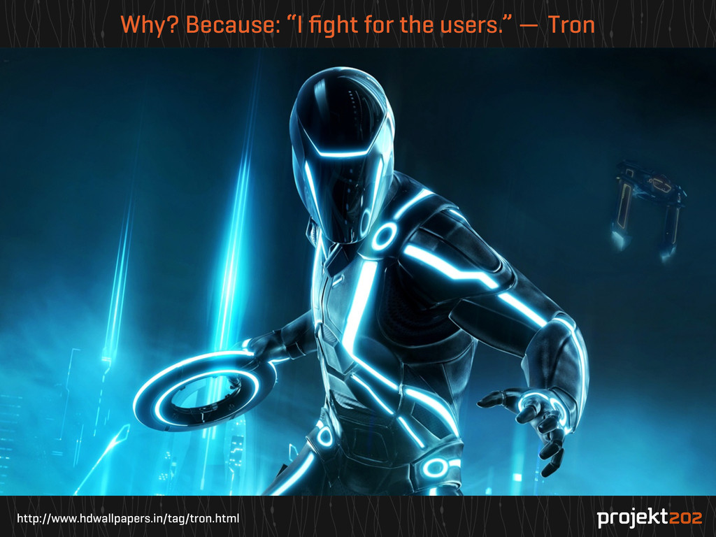 http://www.hdwallpapers.in/tag/tron.html Why? B...
