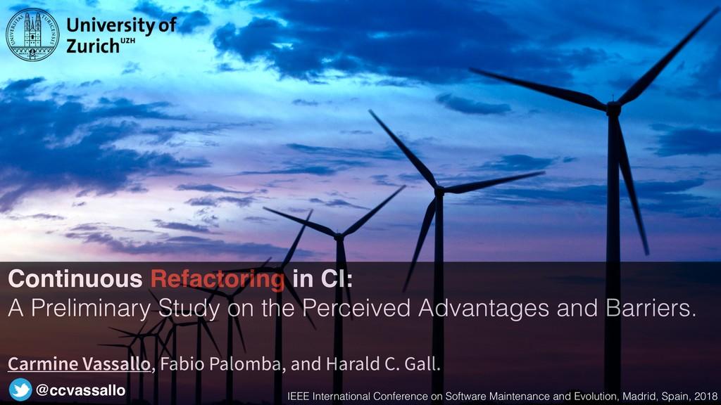 Continuous Refactoring in CI: A Preliminary Stu...