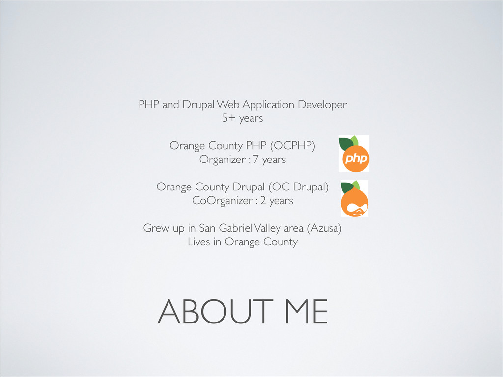 ABOUT ME PHP and Drupal Web Application Develop...