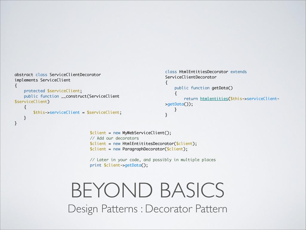 BEYOND BASICS Design Patterns : Decorator Patte...