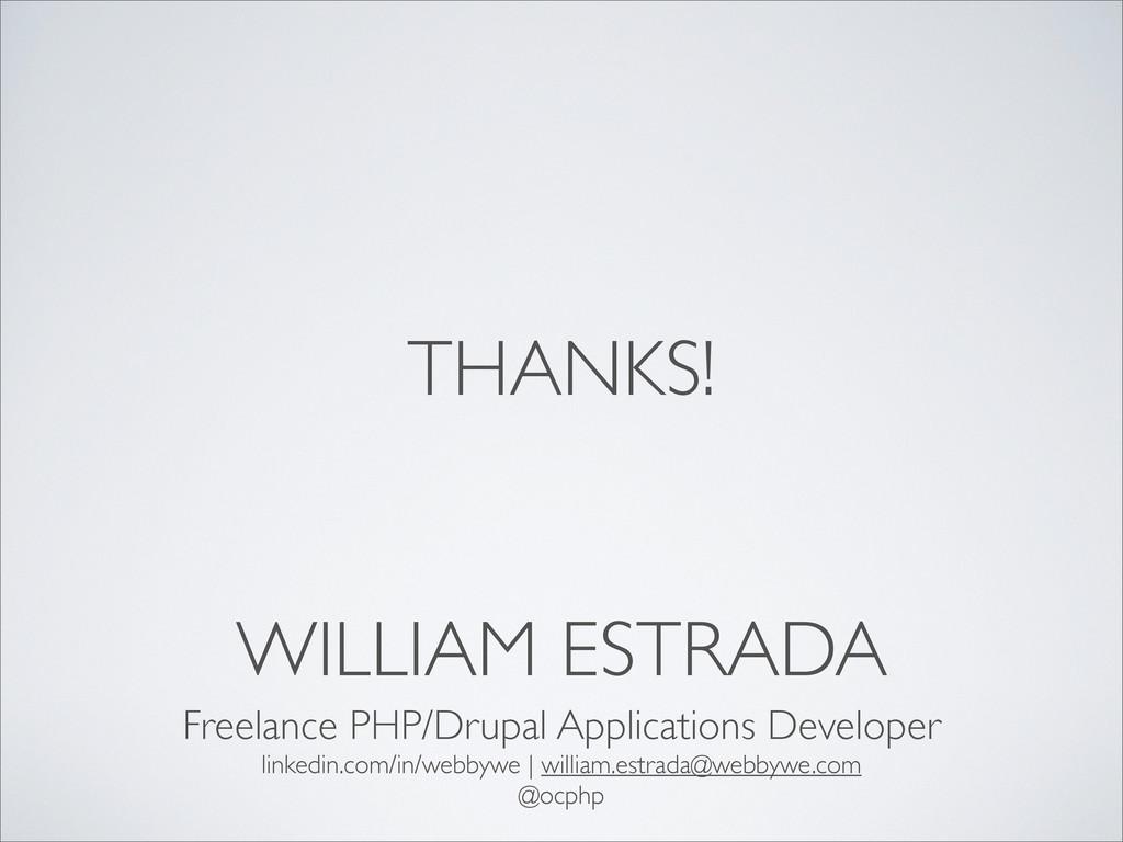 WILLIAM ESTRADA Freelance PHP/Drupal Applicatio...