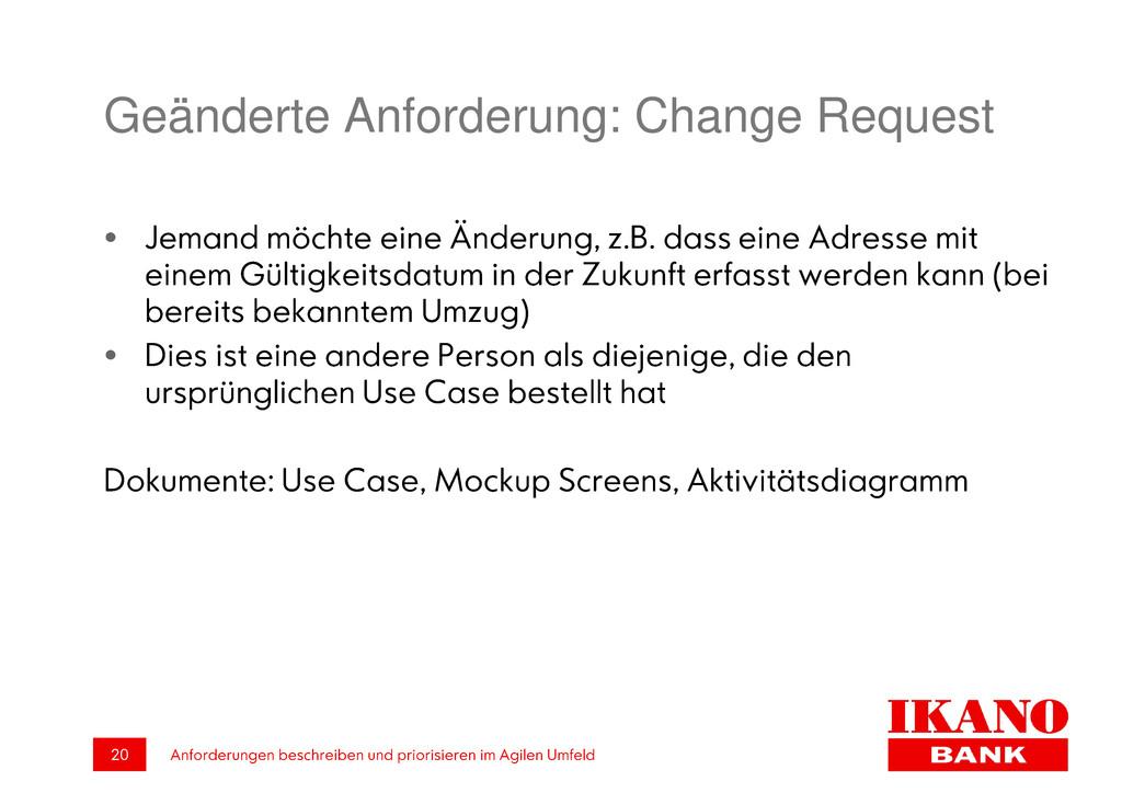 Geänderte Anforderung: Change Request