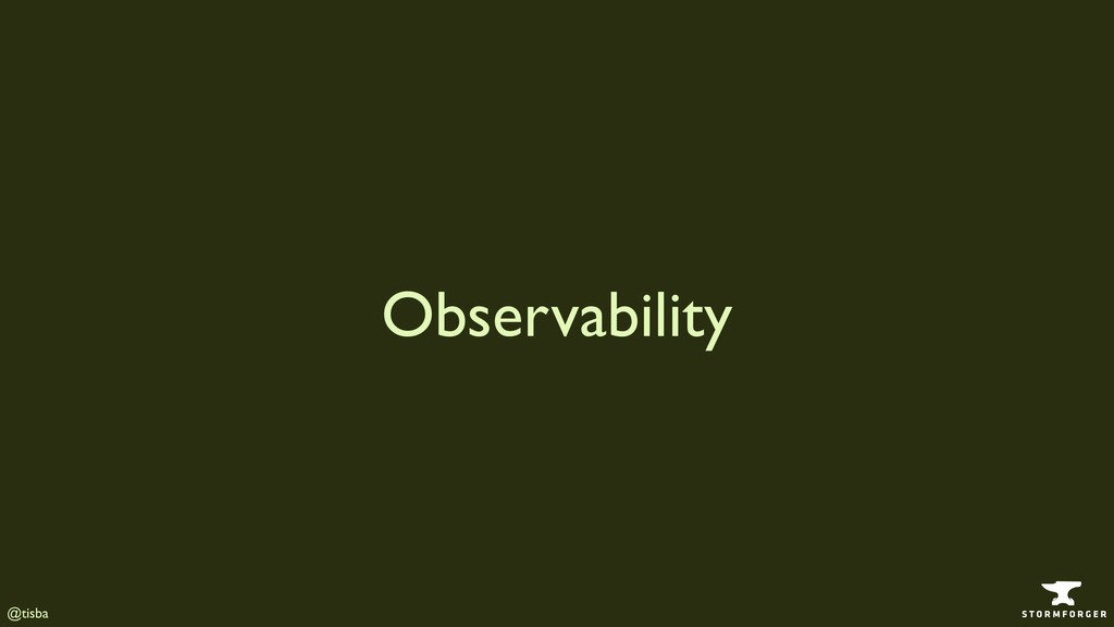 @tisba Observability