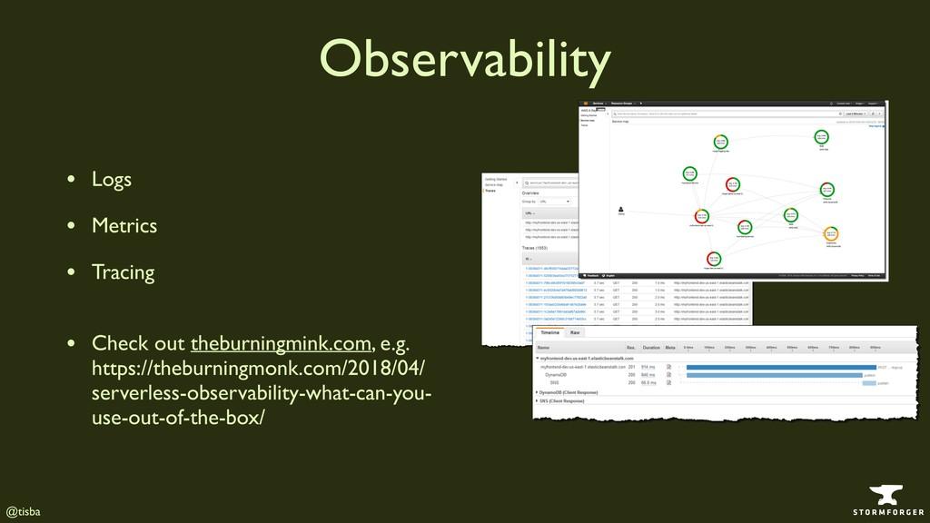 @tisba Observability • Logs • Metrics • Tracing...