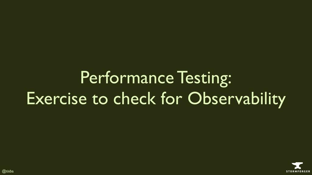 @tisba Performance Testing: Exercise to check ...