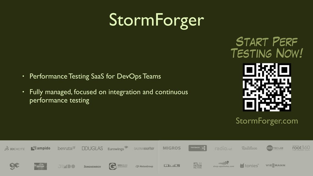 StormForger Start Perf Testing Now! StormForger...