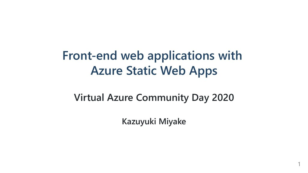 Front-end web applications with Azure Static We...