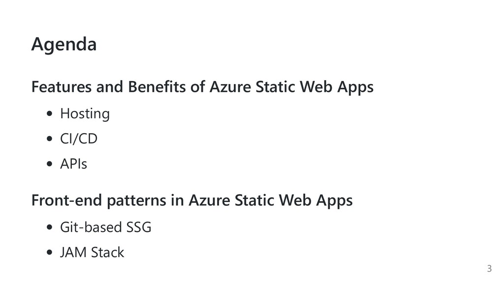Agenda Features and Benefits of Azure Static We...