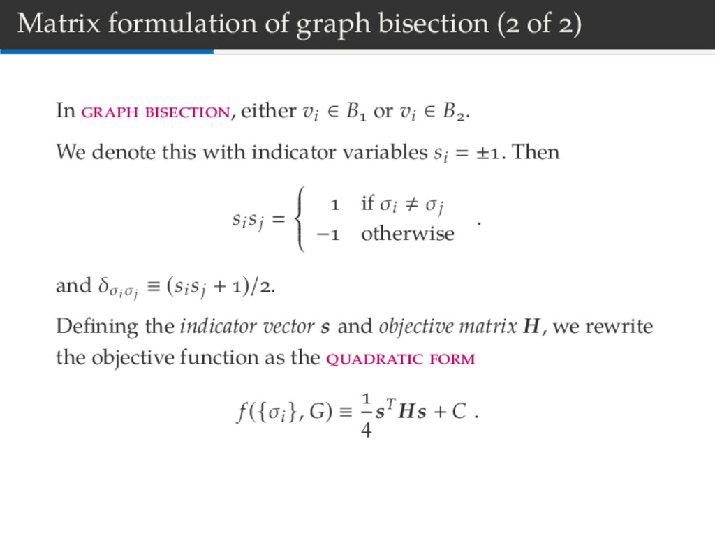 Matrix formulation of graph bisection ( of ) In...