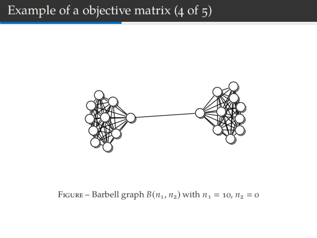 Example of a objective matrix ( of ) F – Barbel...