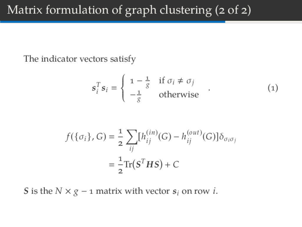 Matrix formulation of graph clustering ( of ) T...