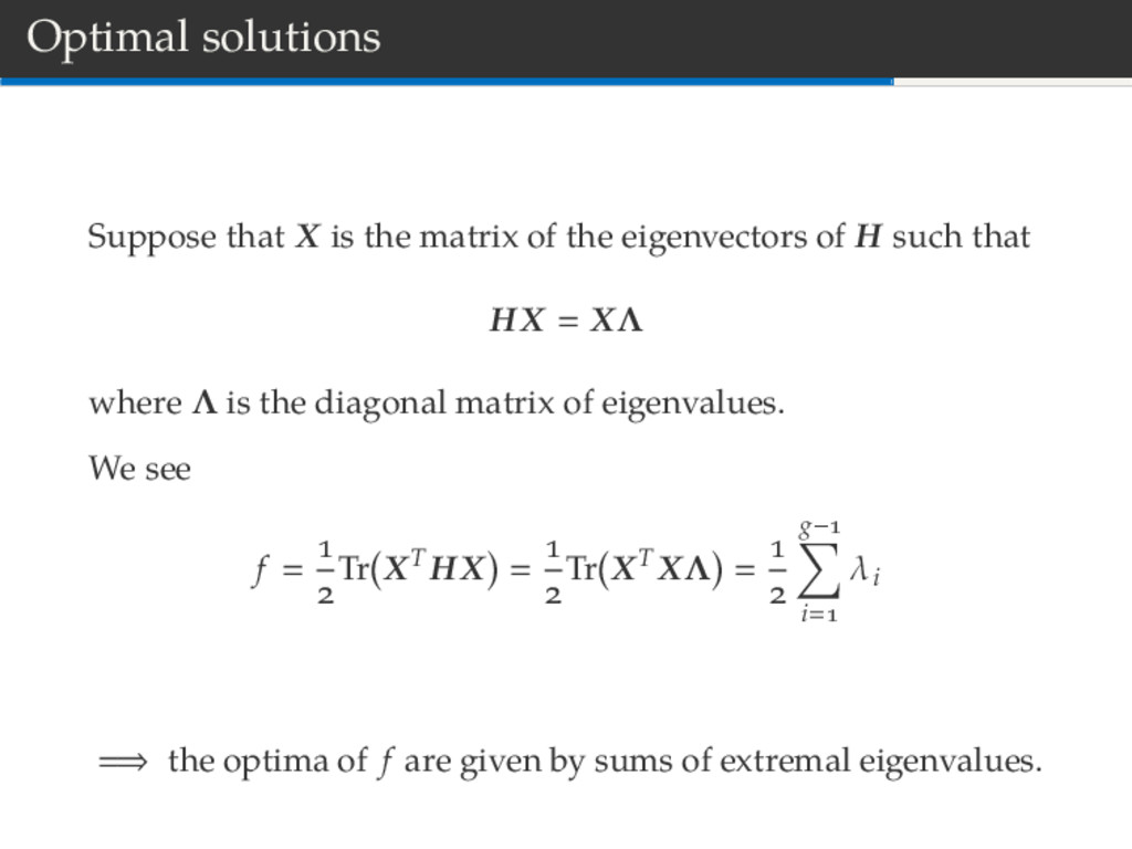 Optimal solutions Suppose that X is the matrix ...