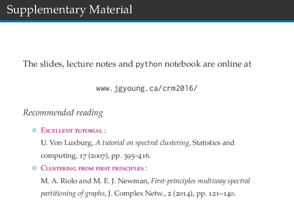 Supplementary Material The slides, lecture note...