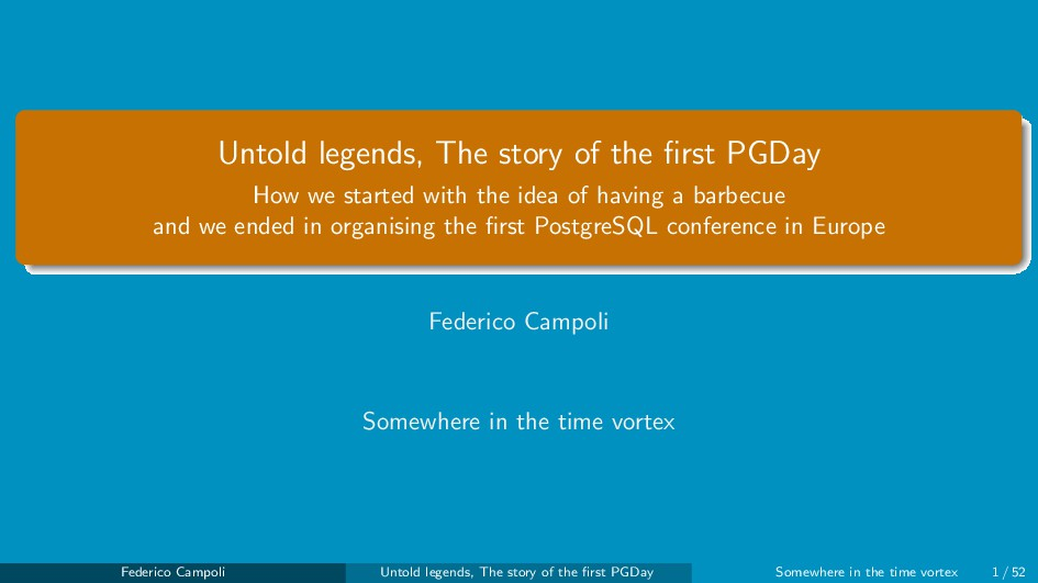 Untold legends, The story of the first PGDay How...