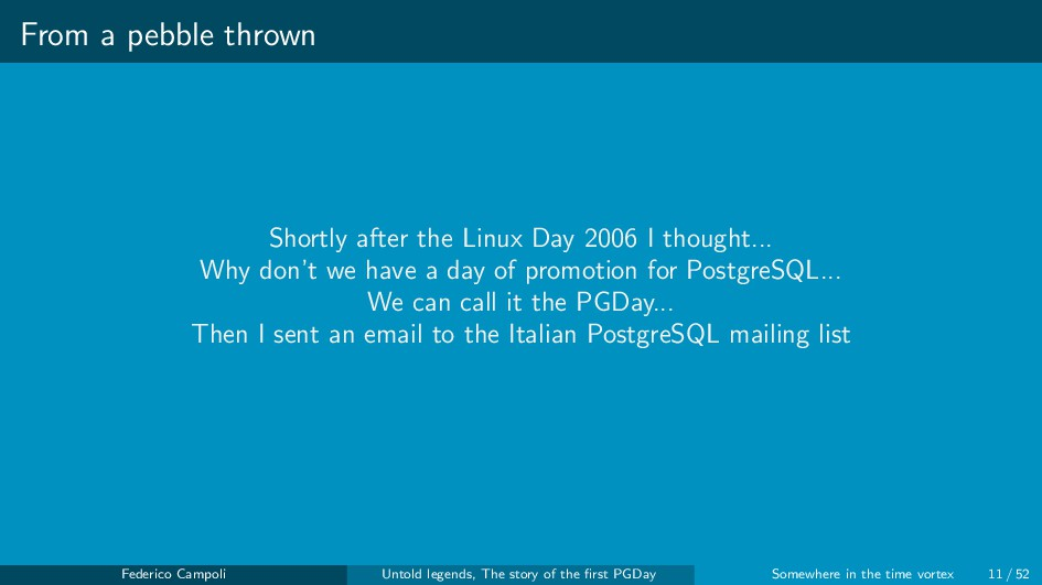 From a pebble thrown Shortly after the Linux Da...